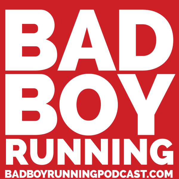 Bad Boy Running Podcast