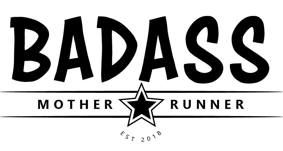 Badass Mother Runners